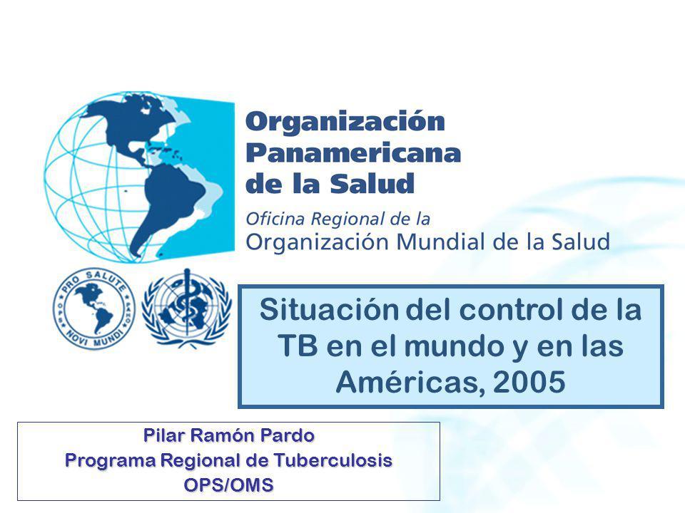 Situación del control de la TB en el mundo y en las Américas, 2005