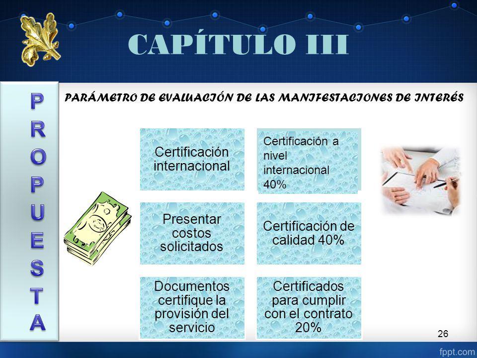 CAPÍTULO III PROPUESTA Certificación internacional