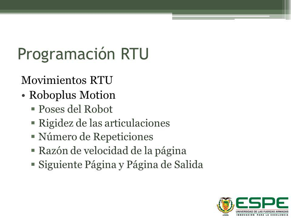 Programación RTU Movimientos RTU Roboplus Motion Poses del Robot