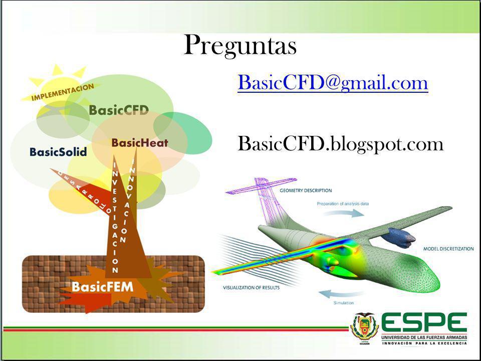 Preguntas BasicCFD@gmail.com BasicCFD.blogspot.com