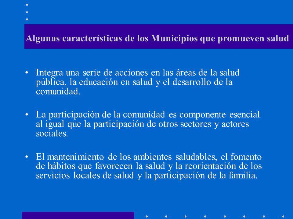 Algunas características de los Municipios que promueven salud
