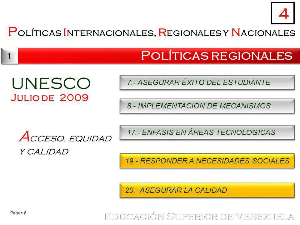 UNESCO 4 Acceso, equidad y calidad