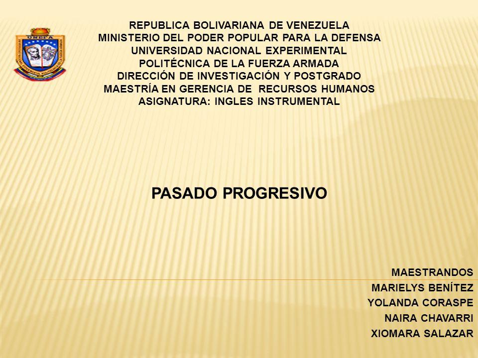 PASADO PROGRESIVO REPUBLICA BOLIVARIANA DE VENEZUELA