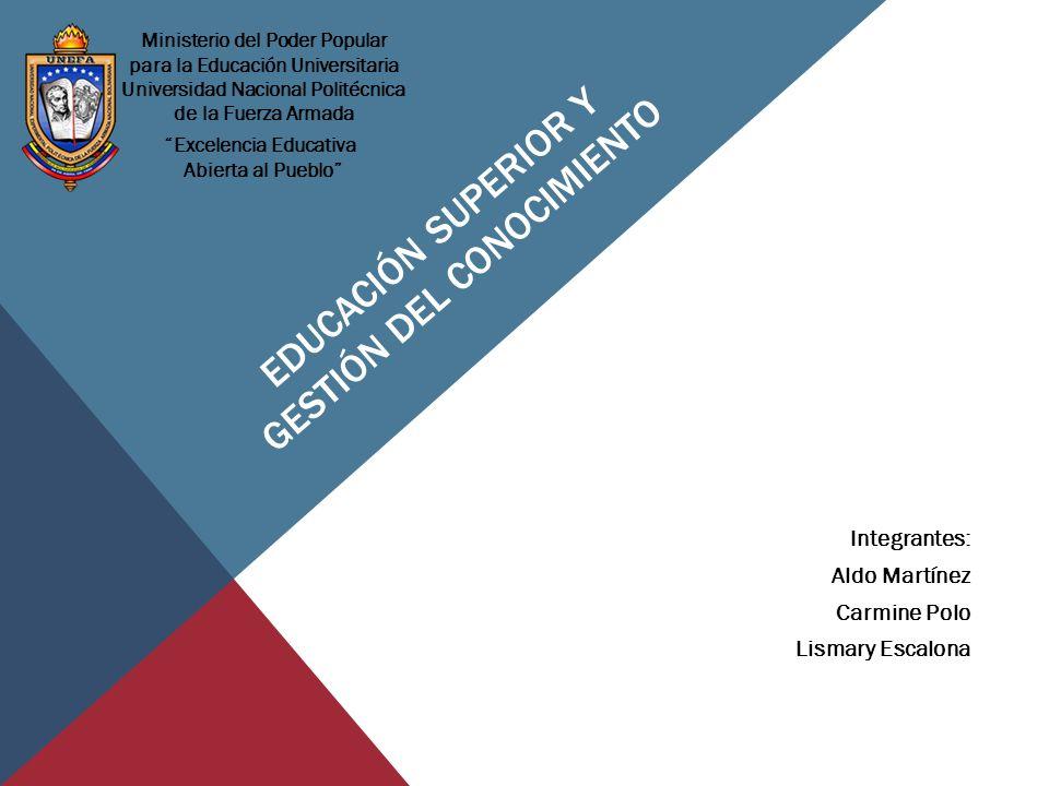 EDUCACIÓN SUPERIOR Y GESTIÓN DEL CONOCIMIENTO