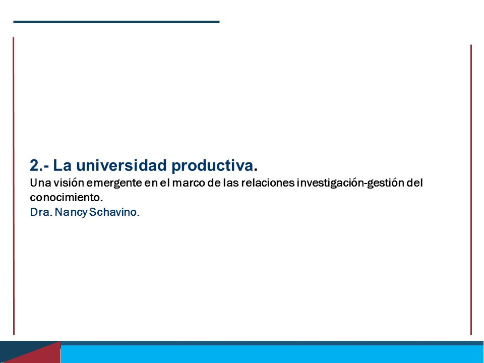 2.- La universidad productiva.