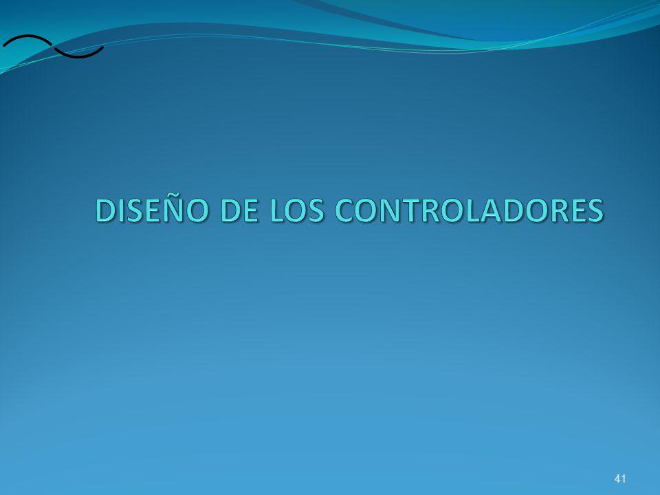 DISEÑO DE LOS CONTROLADORES