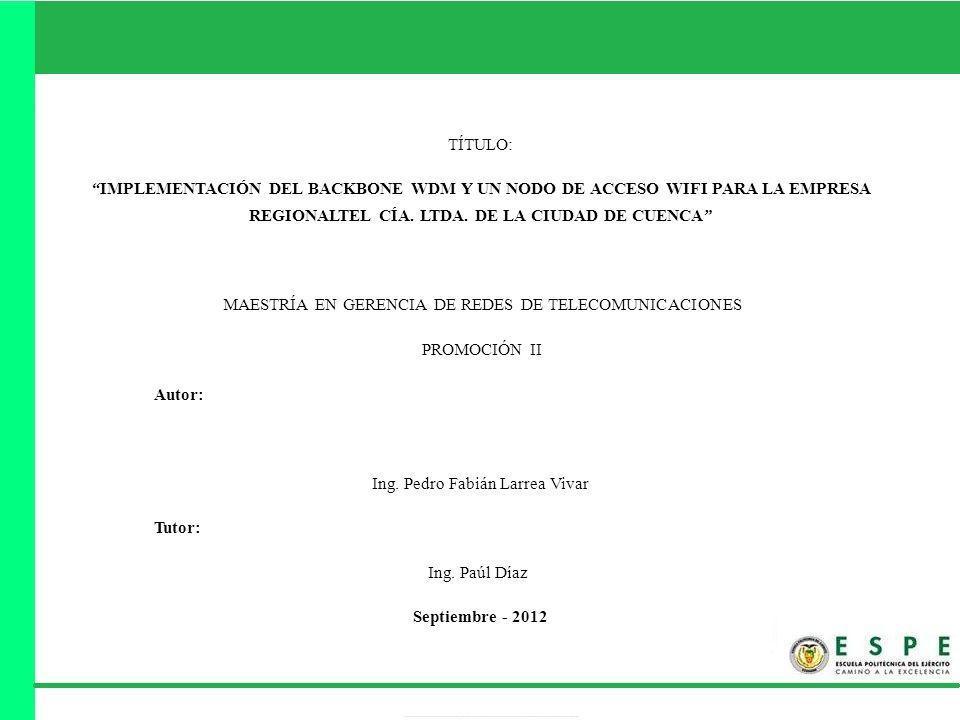 MAESTRÍA EN GERENCIA DE REDES DE TELECOMUNICACIONES PROMOCIÓN II
