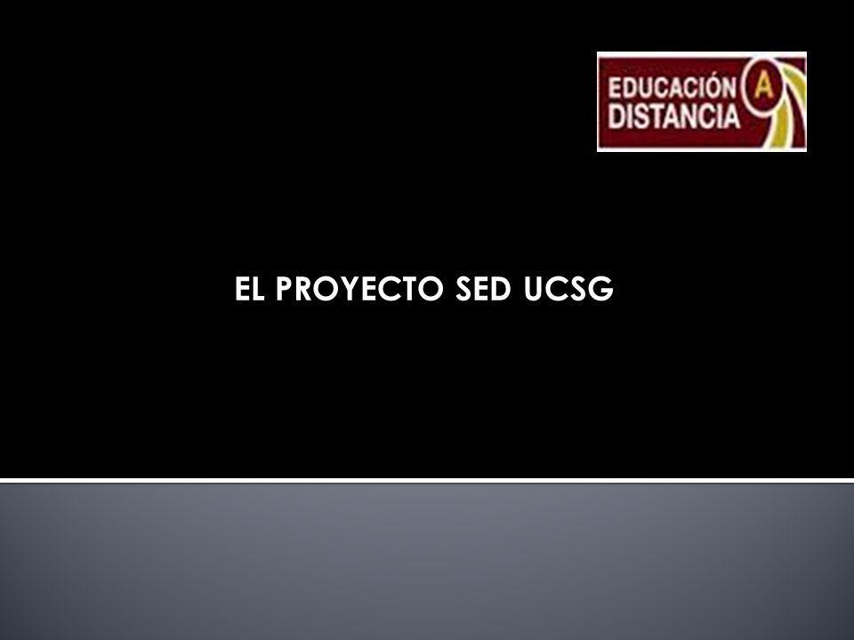 EL PROYECTO SED UCSG