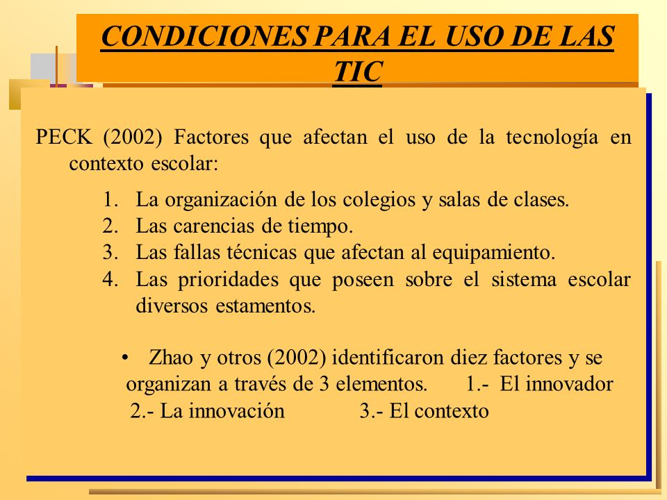 CONDICIONES PARA EL USO DE LAS TIC