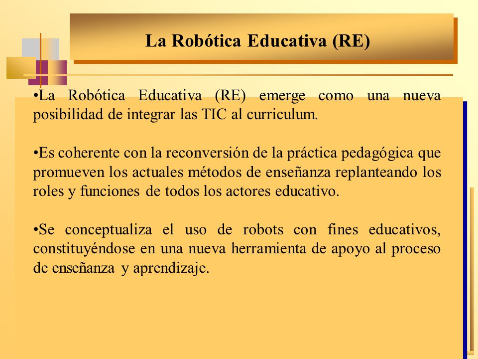 La Robótica Educativa (RE)