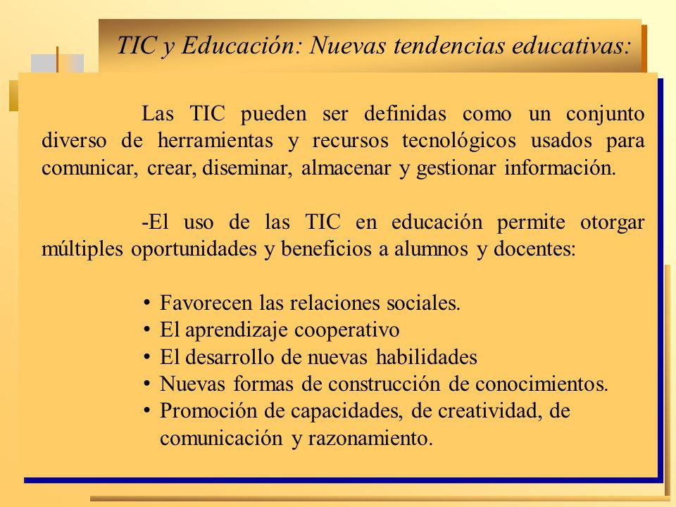 TIC y Educación: Nuevas tendencias educativas: