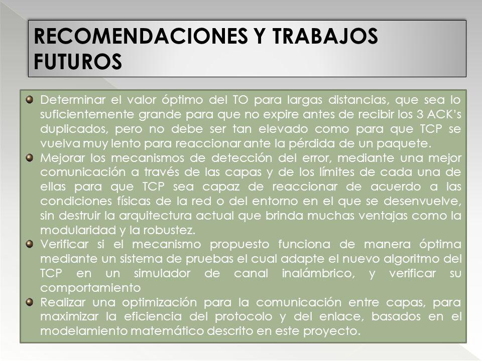 RECOMENDACIONES Y TRABAJOS FUTUROS