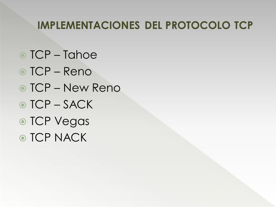 IMPLEMENTACIONES DEL PROTOCOLO TCP