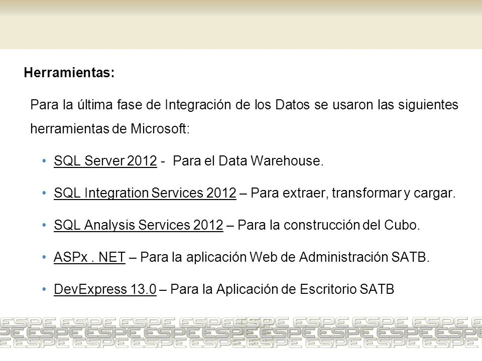 SQL Server 2012 - Para el Data Warehouse.