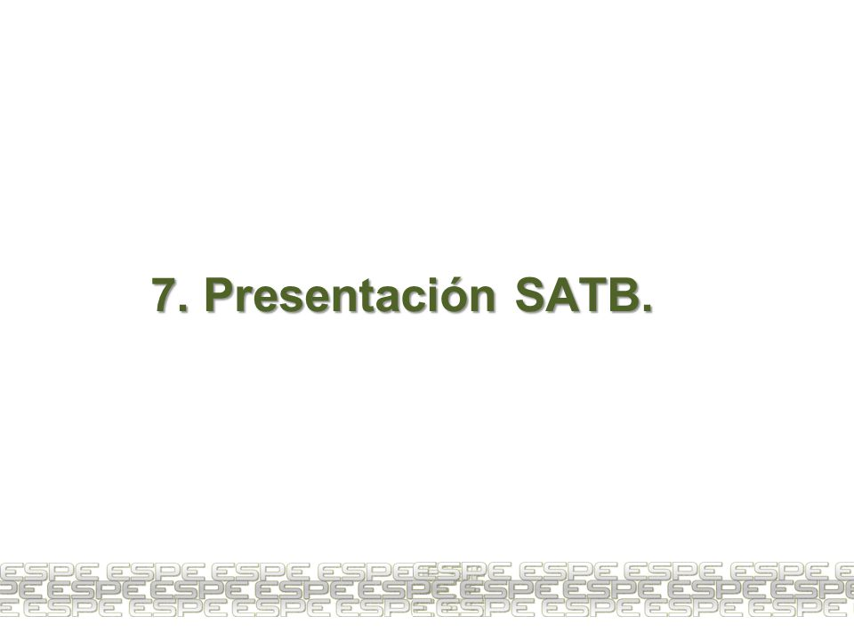 7. Presentación SATB. 28