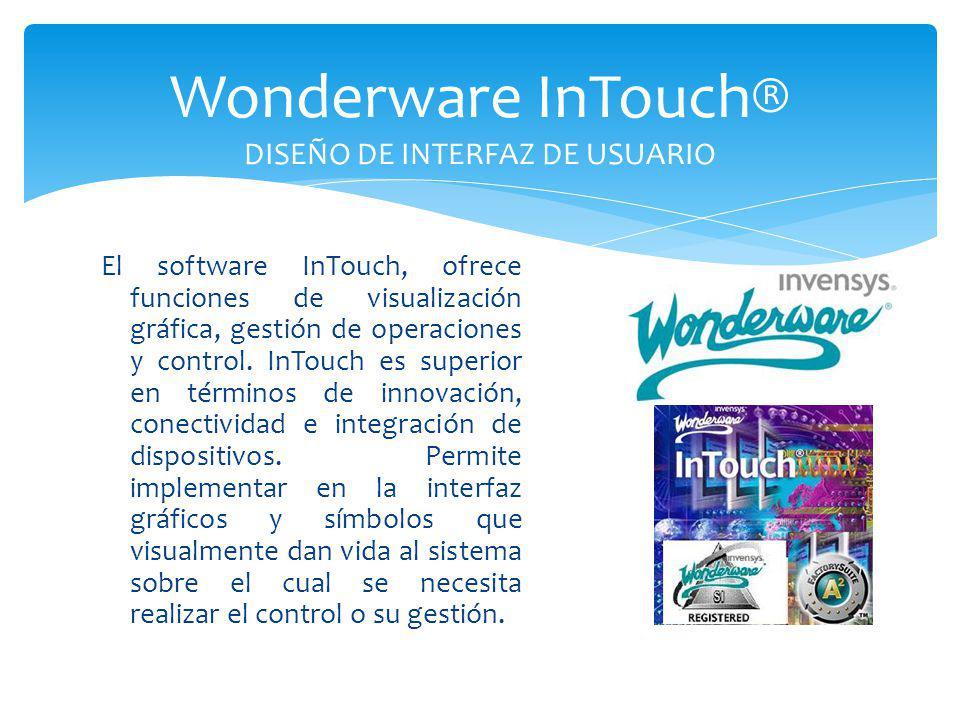 Wonderware InTouch® DISEÑO DE INTERFAZ DE USUARIO