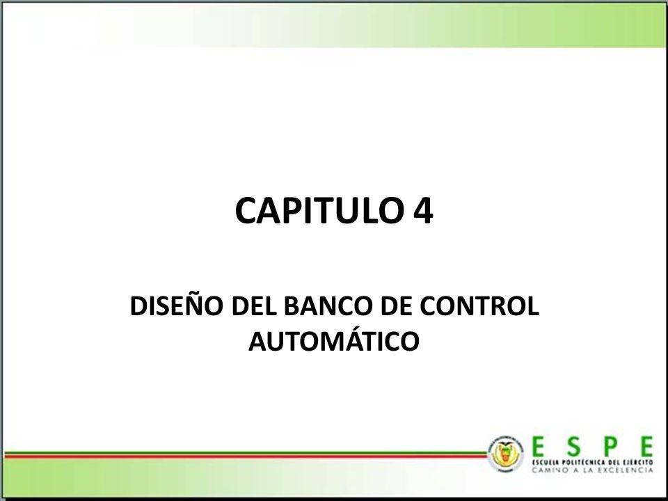 DISEÑO DEL BANCO DE CONTROL AUTOMÁTICO