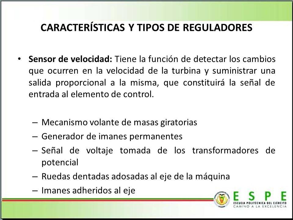 CARACTERÍSTICAS Y TIPOS DE REGULADORES