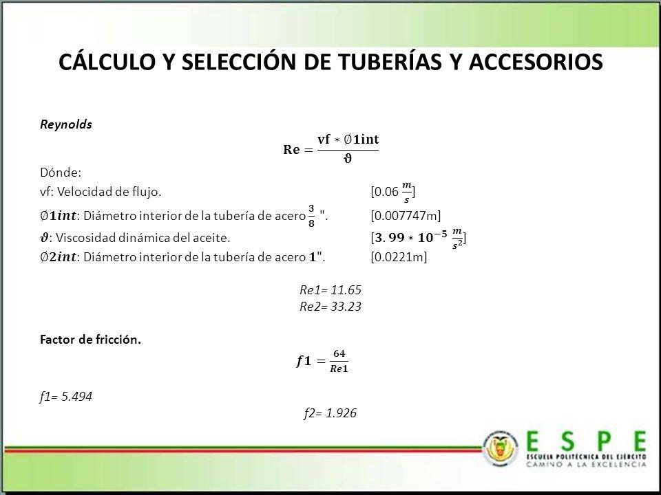 CÁLCULO Y SELECCIÓN DE TUBERÍAS Y ACCESORIOS