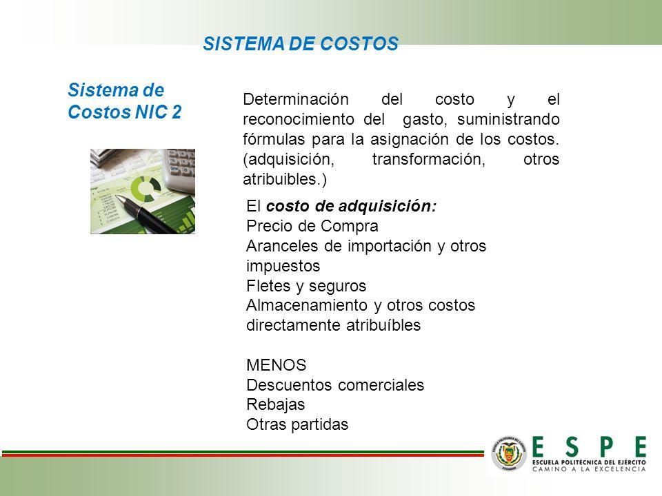 SISTEMA DE COSTOS Sistema de Costos NIC 2