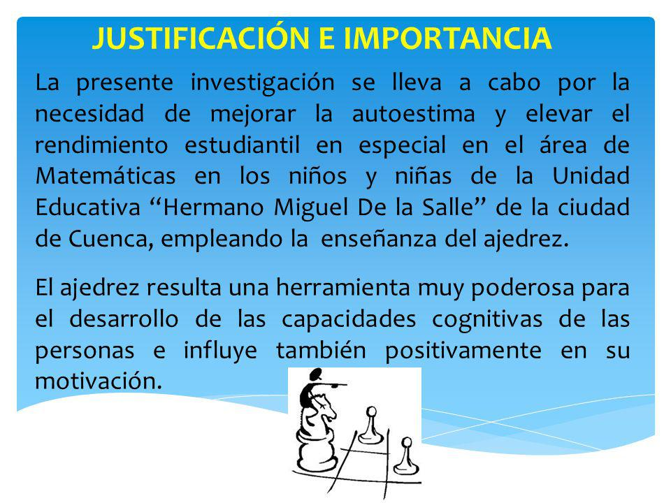JUSTIFICACIÓN E IMPORTANCIA