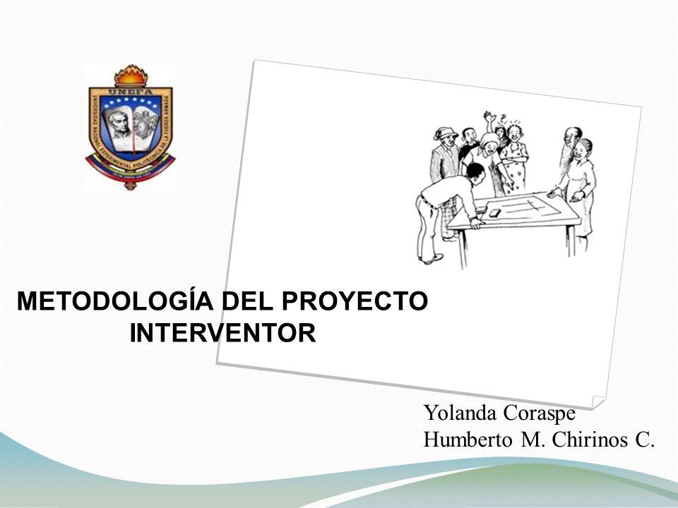 METODOLOGÍA DEL PROYECTO INTERVENTOR