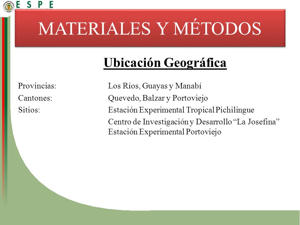 MATERIALES Y MÉTODOS Ubicación Geográfica