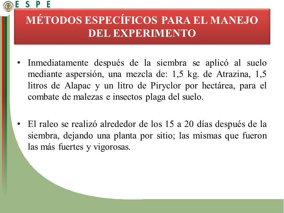 MÉTODOS ESPECÍFICOS PARA EL MANEJO DEL EXPERIMENTO