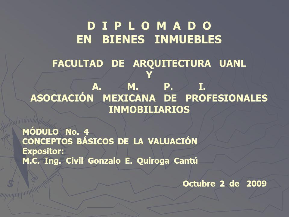 D I P L O M A D O EN BIENES INMUEBLES FACULTAD DE ARQUITECTURA UANL Y
