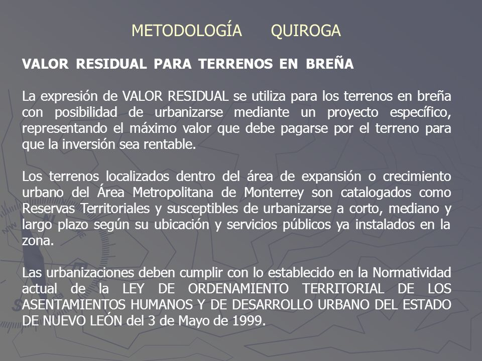 METODOLOGÍA QUIROGA VALOR RESIDUAL PARA TERRENOS EN BREÑA
