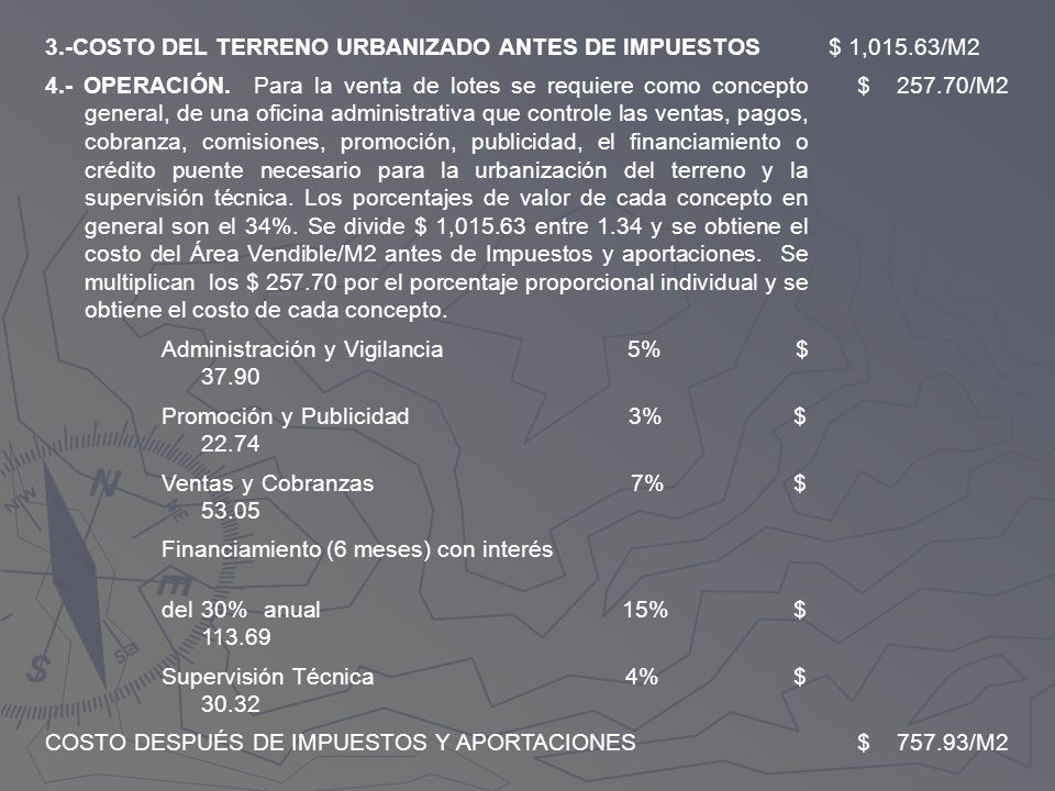 3.-COSTO DEL TERRENO URBANIZADO ANTES DE IMPUESTOS