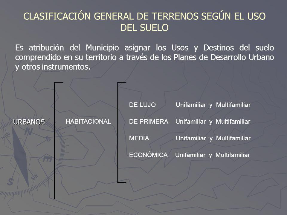 CLASIFICACIÓN GENERAL DE TERRENOS SEGÚN EL USO DEL SUELO