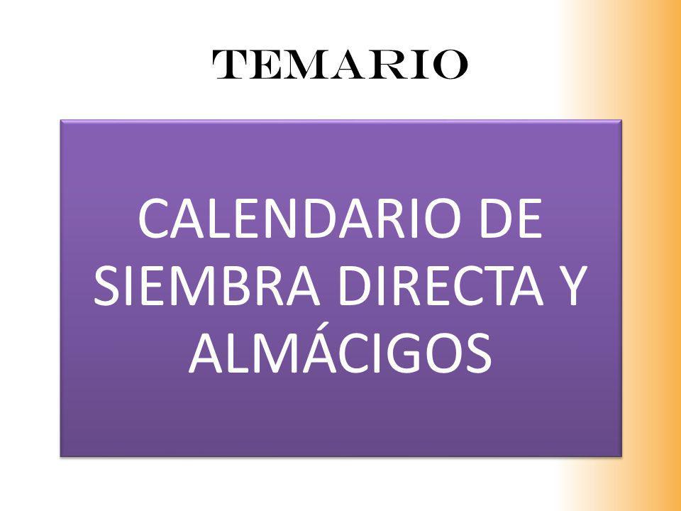 CALENDARIO DE SIEMBRA DIRECTA Y ALMÁCIGOS
