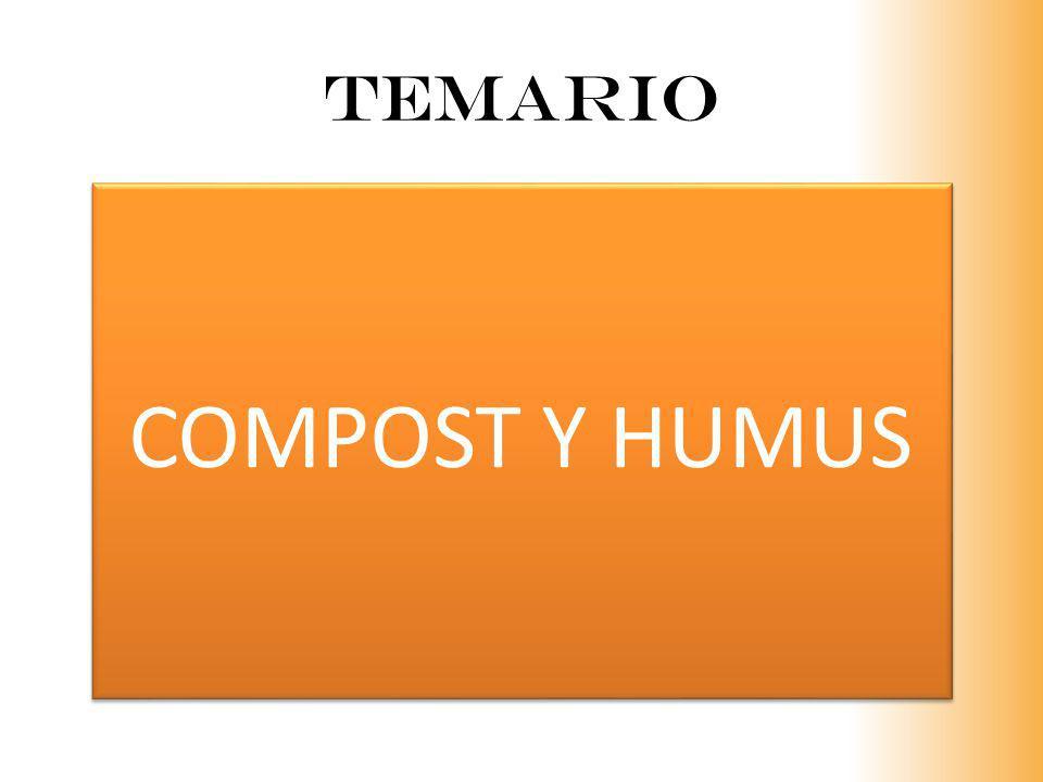 TEMARIO COMPOST Y HUMUS