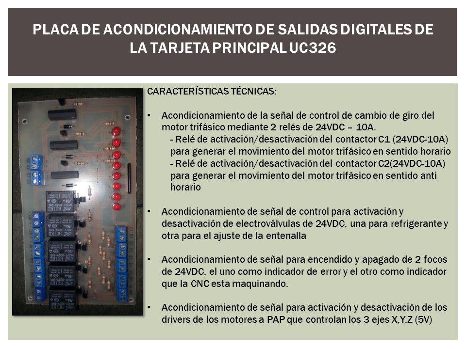 PLACA DE ACONDICIONAMIENTO DE SALIDAS DIGITALES DE LA TARJETA PRINCIPAL UC326