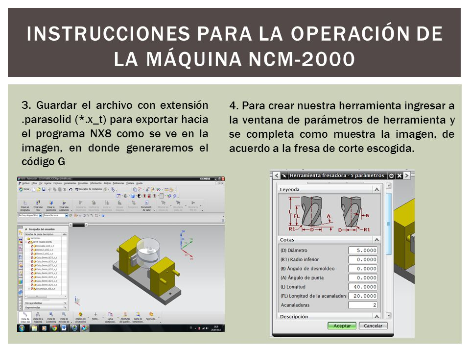 INSTRUCCIONES PARA LA OPERACIÓN DE LA MÁQUINA NCM-2000