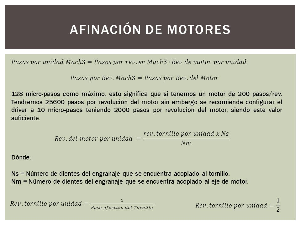 AFINACIÓN DE MOTORES 𝑃𝑎𝑠𝑜𝑠 𝑝𝑜𝑟 𝑢𝑛𝑖𝑑𝑎𝑑 𝑀𝑎𝑐ℎ3=𝑃𝑎𝑠𝑜𝑠 𝑝𝑜𝑟 𝑟𝑒𝑣. 𝑒𝑛 𝑀𝑎𝑐ℎ3∙𝑅𝑒𝑣 𝑑𝑒 𝑚𝑜𝑡𝑜𝑟 𝑝𝑜𝑟 𝑢𝑛𝑖𝑑𝑎𝑑. 𝑃𝑎𝑠𝑜𝑠 𝑝𝑜𝑟 𝑅𝑒𝑣. 𝑀𝑎𝑐ℎ3=𝑃𝑎𝑠𝑜𝑠 𝑝𝑜𝑟 𝑅𝑒𝑣. 𝑑𝑒𝑙 𝑀𝑜𝑡𝑜𝑟.