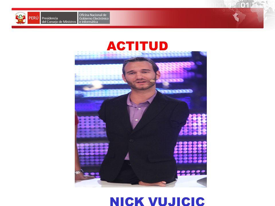 ACTITUD NICK VUJICIC