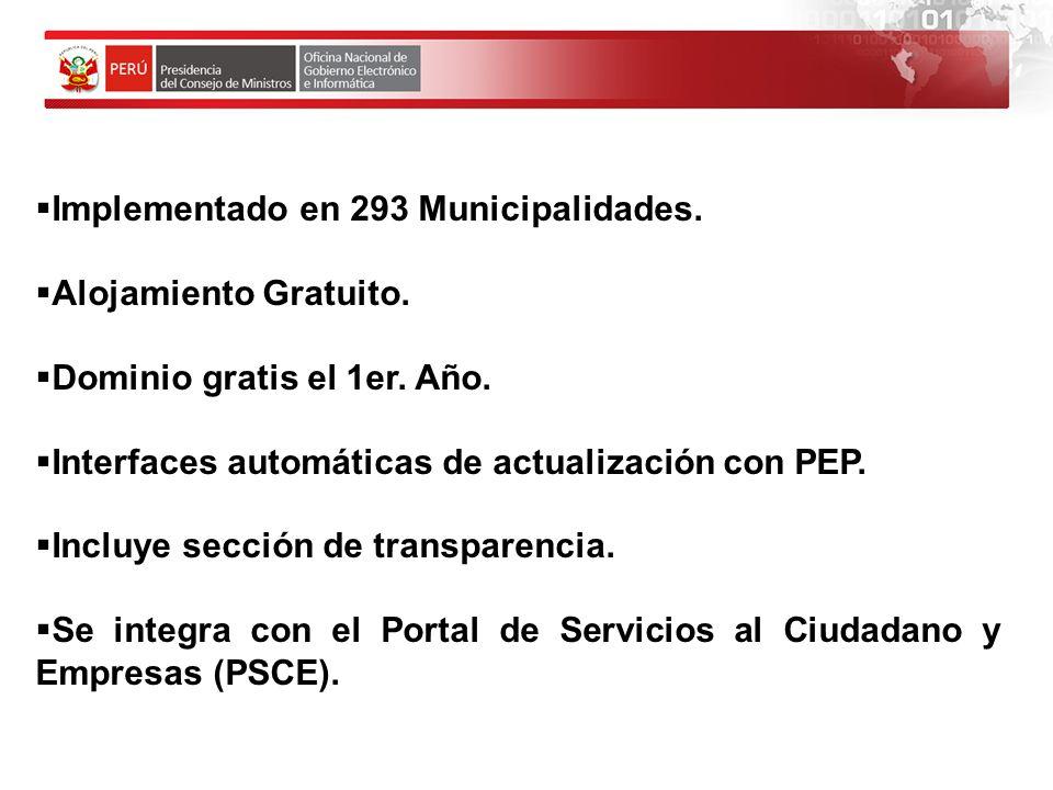 Implementado en 293 Municipalidades.