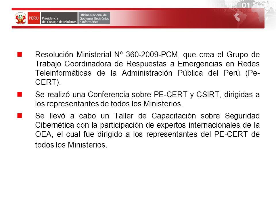 Resolución Ministerial Nº 360-2009-PCM, que crea el Grupo de Trabajo Coordinadora de Respuestas a Emergencias en Redes Teleinformáticas de la Administración Pública del Perú (Pe- CERT).