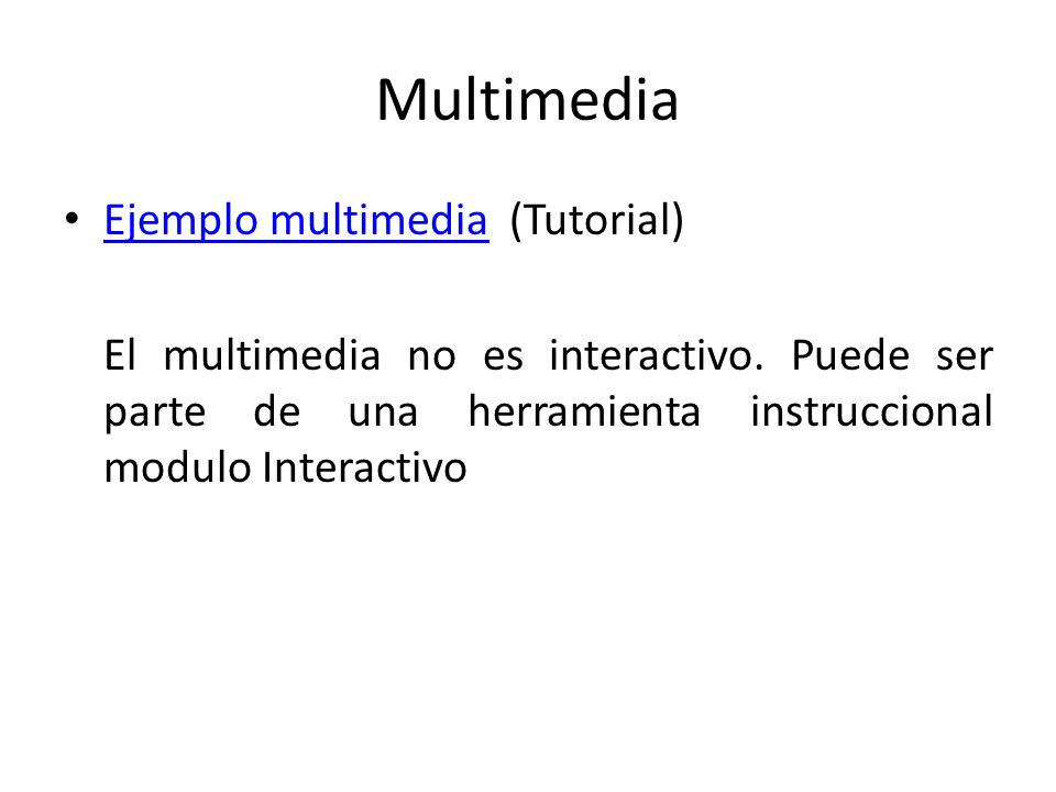 Multimedia Ejemplo multimedia (Tutorial)