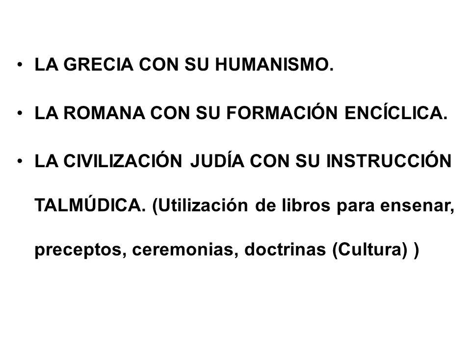 LA GRECIA CON SU HUMANISMO.