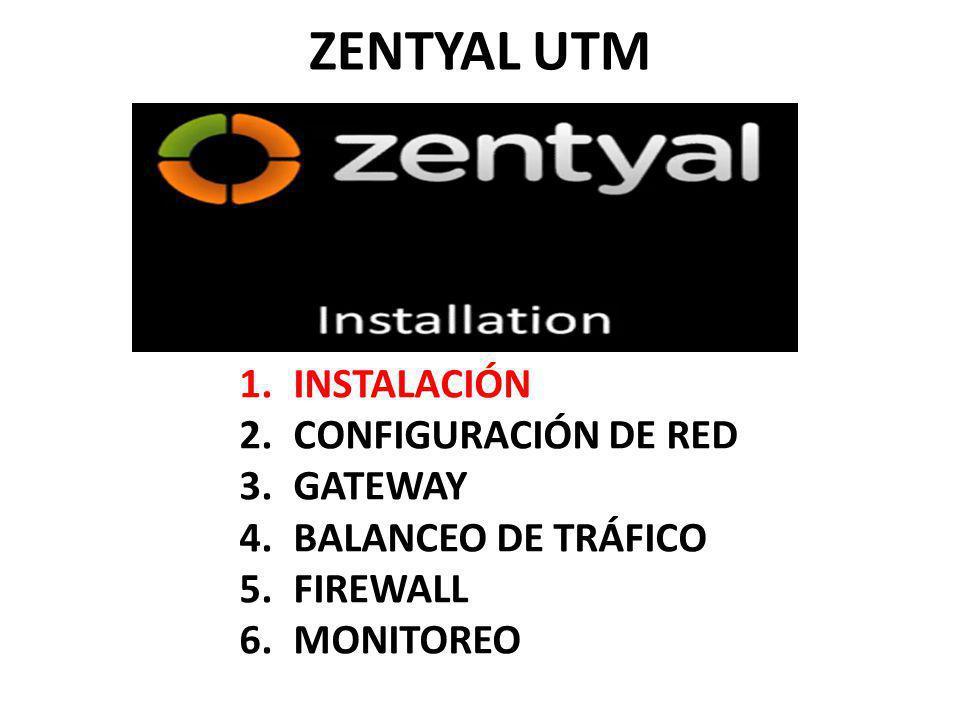 ZENTYAL UTM INSTALACIÓN CONFIGURACIÓN DE RED GATEWAY
