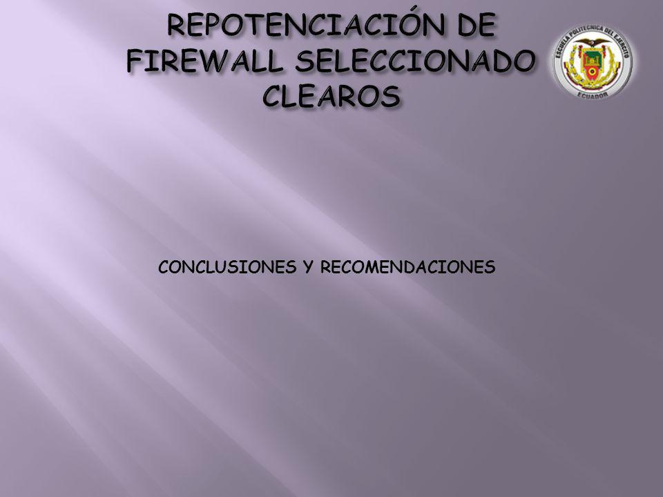 FIREWALL SELECCIONADO CONCLUSIONES Y RECOMENDACIONES