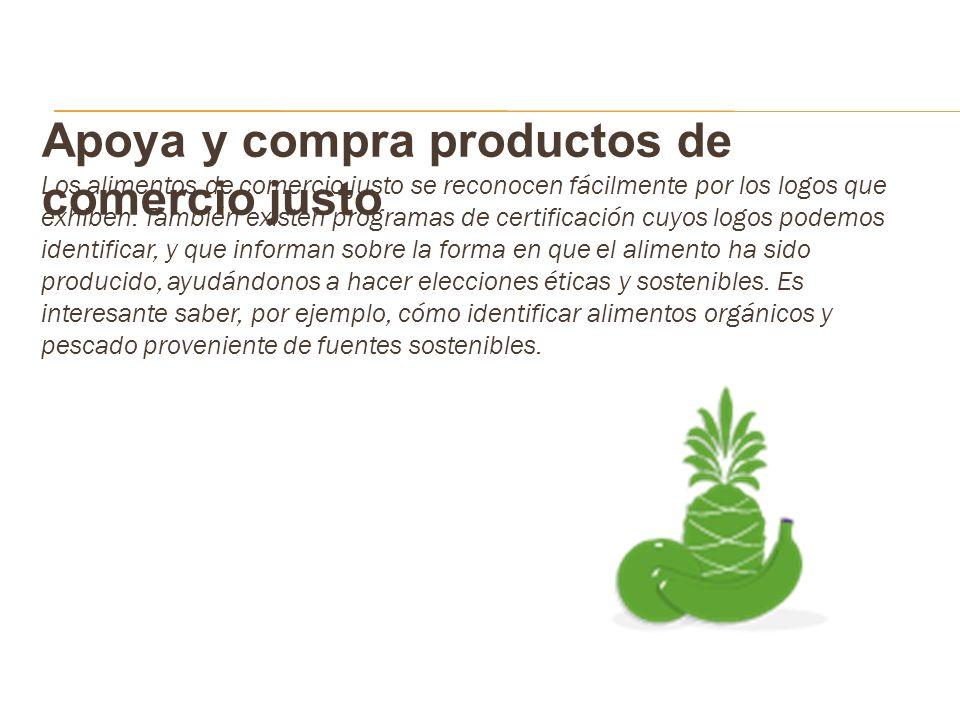 Apoya y compra productos de comercio justo