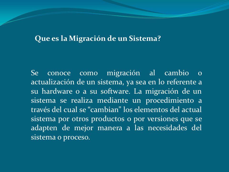 Que es la Migración de un Sistema