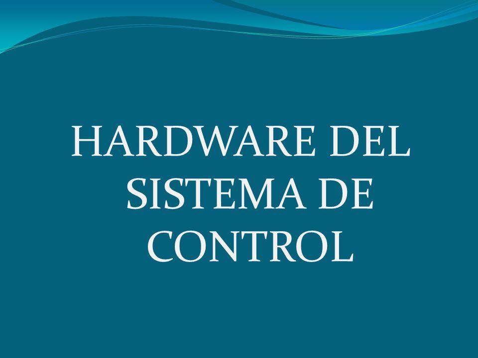 HARDWARE DEL SISTEMA DE CONTROL
