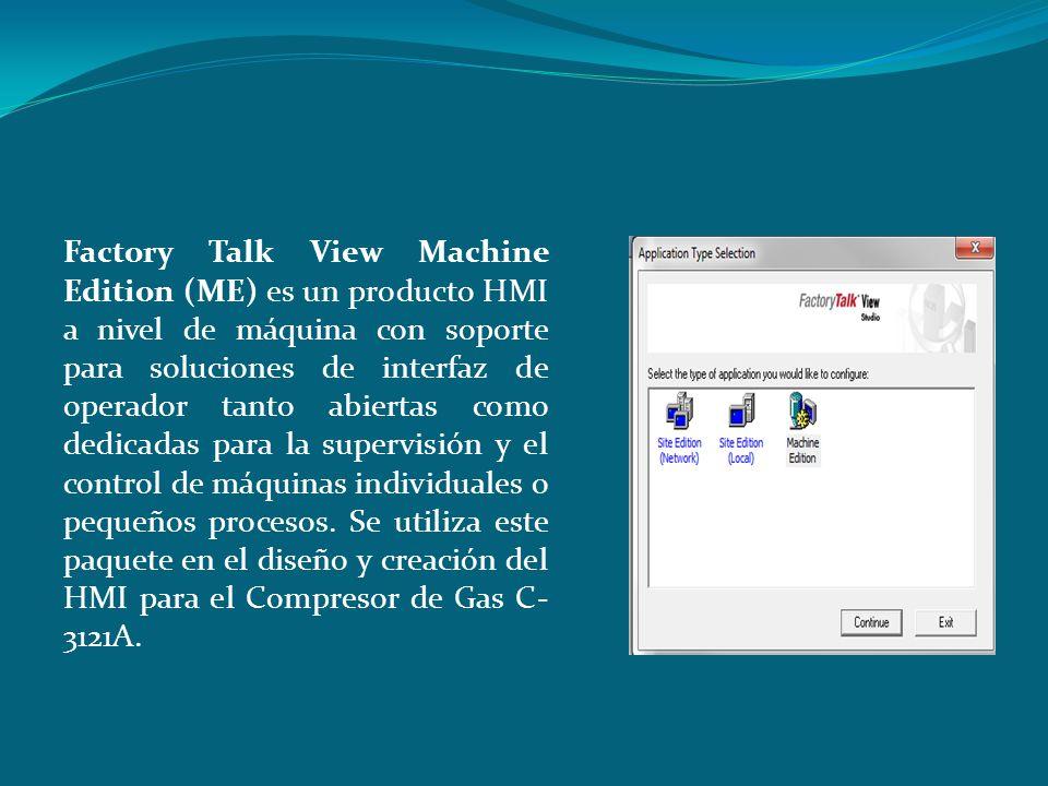 Factory Talk View Machine Edition (ME) es un producto HMI a nivel de máquina con soporte para soluciones de interfaz de operador tanto abiertas como dedicadas para la supervisión y el control de máquinas individuales o pequeños procesos.