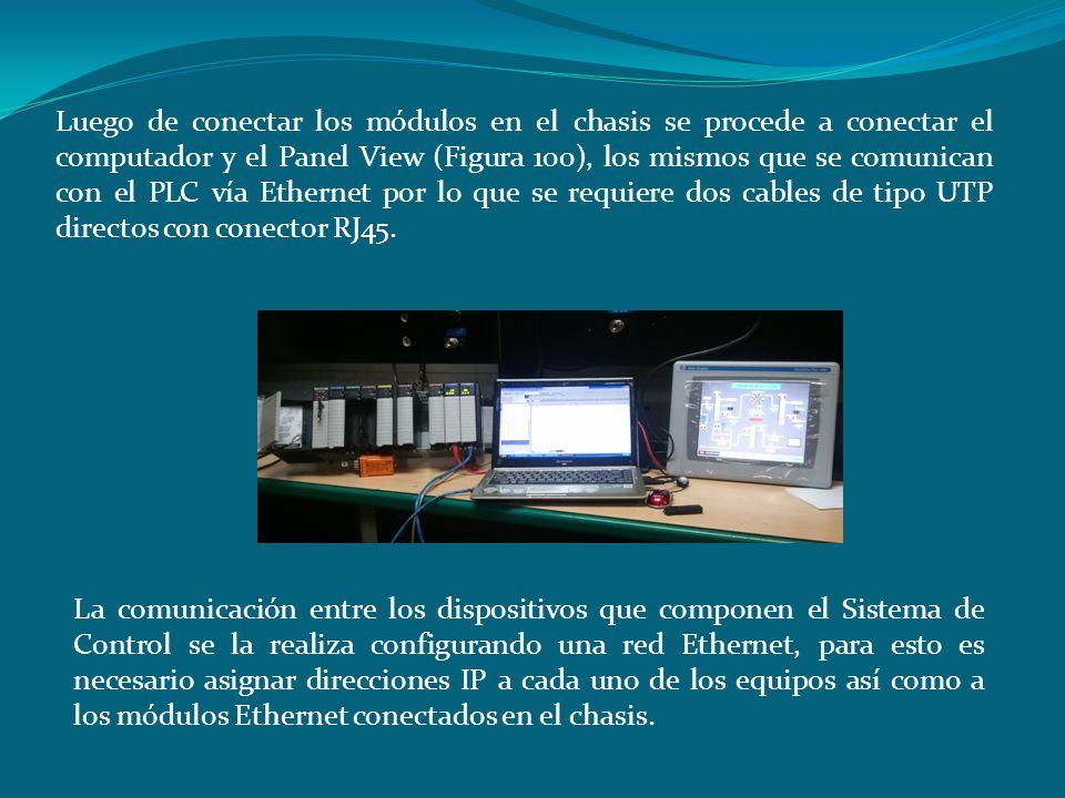 Luego de conectar los módulos en el chasis se procede a conectar el computador y el Panel View (Figura 100), los mismos que se comunican con el PLC vía Ethernet por lo que se requiere dos cables de tipo UTP directos con conector RJ45.