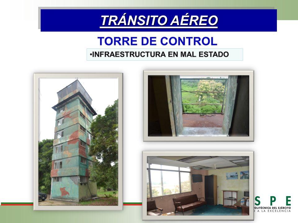 TRÁNSITO AÉREO TORRE DE CONTROL INFRAESTRUCTURA EN MAL ESTADO